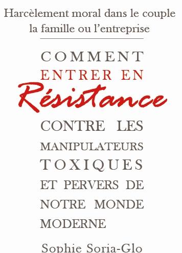 Comment entrer en résistance contre les manipulateurs ?