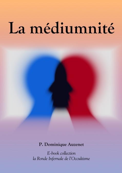 La médiumnité et les médiums