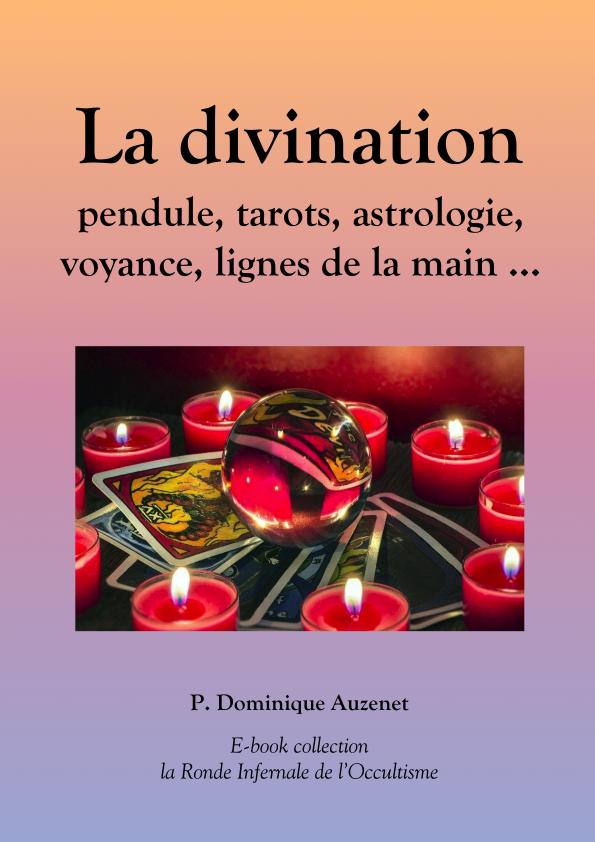 La divination et les voyants