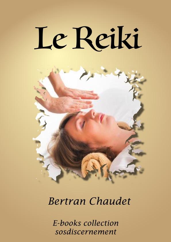Le REIKI. Réflexions pour un discernement.