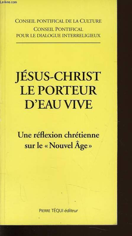 Jésus-Christ, porteur d'eau vive